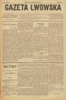 Gazeta Lwowska. 1899, nr 197