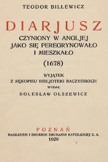 Diarjusz czyniony wAngljej jako się peregrynowało imieszkało (1678) : wyjątek zrękopisu Bibljoteki Raczyńskich