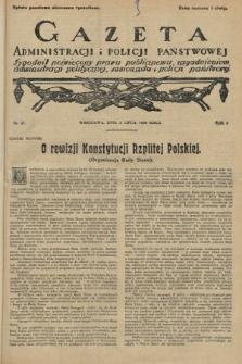 Gazeta Administracjii Policji Państwowej : tygodnik poświęcony prawu publicznemu, zagadnieniom administracji politycznej, samorządu i policji państwowej. 1926, nr27