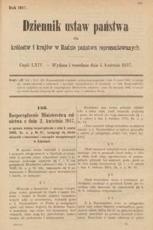 Dziennik Ustaw Państwa dla Królestw i Krajów w Radzie Państwa Reprezentowanych. 1917, cz.64