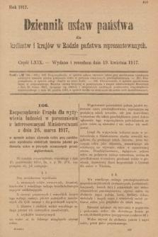 Dziennik Ustaw Państwa dla Królestw i Krajów w Radzie Państwa Reprezentowanych. 1917, cz.69
