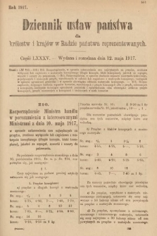 Dziennik Ustaw Państwa dla Królestw i Krajów w Radzie Państwa Reprezentowanych. 1917, cz.85