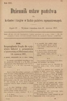 Dziennik Ustaw Państwa dla Królestw i Krajów w Radzie Państwa Reprezentowanych. 1917, cz.105