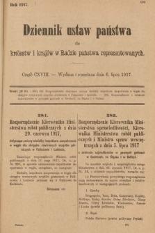 Dziennik Ustaw Państwa dla Królestw i Krajów w Radzie Państwa Reprezentowanych. 1917, cz.118
