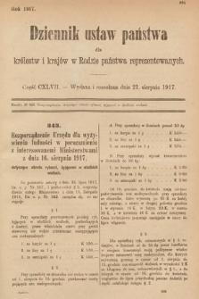Dziennik Ustaw Państwa dla Królestw i Krajów w Radzie Państwa Reprezentowanych. 1917, cz.147