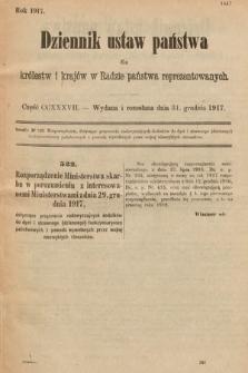 Dziennik Ustaw Państwa dla Królestw i Krajów w Radzie Państwa Reprezentowanych. 1917, cz.237