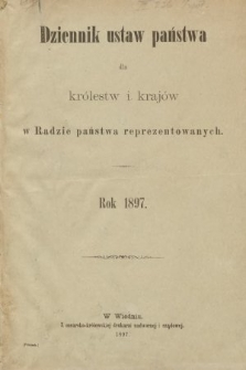 Dziennik Ustaw Państwa dla Królestw i Krajów w Radzie Państwa Reprezentowanych. 1897 [całość]