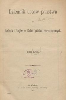 Dziennik Ustaw Państwa dla Królestw i Krajów w Radzie Państwa Reprezentowanych. 1913 [całość]