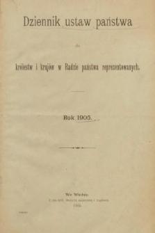 Dziennik Ustaw Państwa dla Królestw i Krajów w Radzie Państwa Reprezentowanych. 1905 [całość]