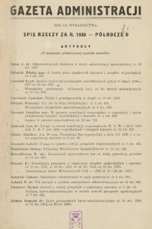 Gazeta Administracji : dwutygodnik poświęcony prawu publicznemu oraz zagadnieniom administracji rządowej i samorządowej. 1938, spis rzeczy – półrocze II