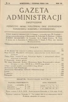 Gazeta Administracji : dwutygodnik poświęcony prawu publicznemu oraz zagadnieniom administracji rządowej i samorządowej. 1938, nr15