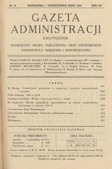 Gazeta Administracji : dwutygodnik poświęcony prawu publicznemu oraz zagadnieniom administracji rządowej i samorządowej. 1938, nr19