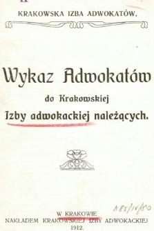 Wykaz Adwokatów do Krakowskiej Izby Adwokackiej należących. 1912
