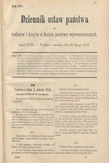 Dziennik Ustaw Państwa dla Królestw i Krajów w Radzie Państwa Reprezentowanych. 1914, nr18