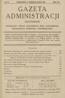 Gazeta Administracji : dwutygodnik poświęcony prawu publicznemu oraz zagadnieniom administracji rządowej i samorządowej. 1939, nr12