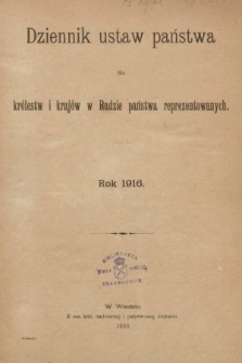 Dziennik Ustaw Państwa dla Królestw i Krajów w Radzie Państwa Reprezentowanych. 1916 [całość]