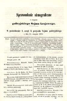 [Kadencja III, sesja I, pos. 9] Sprawozdanie Stenograficzne z Rozpraw Galicyjskiego Sejmu Krajowego. 9. Posiedzenie 1. Sesyi 3. Peryodu Sejmu Galicyjskiego