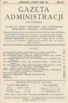 Gazeta Administracji : dwutygodnik poświęcony prawu publicznemu oraz zagadnieniom administracji rządowej i samorządowej. 1938, nr6
