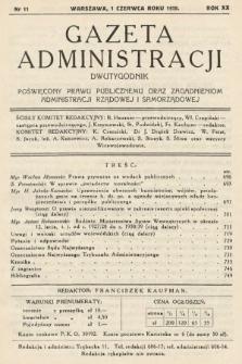 Gazeta Administracji : dwutygodnik poświęcony prawu publicznemu oraz zagadnieniom administracji rządowej i samorządowej. 1938, nr11