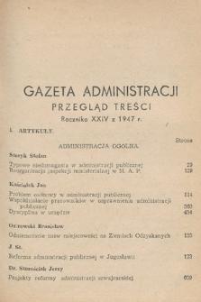Gazeta Administracji : miesięcznik poświęcony prawu publicznemu oraz zagadnieniom administracji publicznej. 1947 [całość]