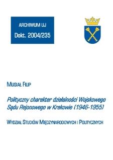 Polityczny charakter działalności Wojskowego Sądu Rejonowego w Krakowie (1946-1955)