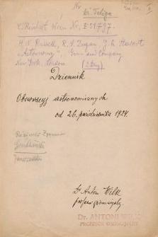 """""""Dziennik obserwacyj astronomicznych od 26 października 1924 [do 22 sierpnia 1939]"""""""