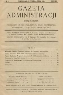 Gazeta Administracji : dwutygodnik poświęcony prawu publicznemu oraz zagadnieniom administracji rządowej i samorządowej. 1937, nr1