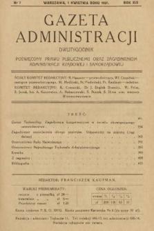 Gazeta Administracji : dwutygodnik poświęcony prawu publicznemu oraz zagadnieniom administracji rządowej i samorządowej. 1937, nr7