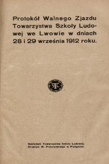 Protokół Walnego Zjazdu Towarzystwa Szkoły Ludowej we Lwowie w dniach 28 i 29 września 1912 roku