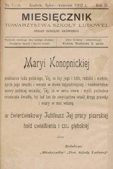Miesięcznik Towarzystwa Szkoły Ludowej : organ Zarządu Głównego. 1902, nr7-9