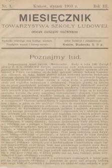 Miesięcznik Towarzystwa Szkoły Ludowej : organ Zarządu Głównego. 1903, nr1