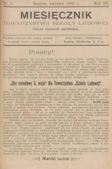 Miesięcznik Towarzystwa Szkoły Ludowej : organ Zarządu Głównego. 1903, nr4
