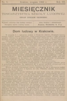 Miesięcznik Towarzystwa Szkoły Ludowej : organ Zarządu Głównego. 1903, nr8