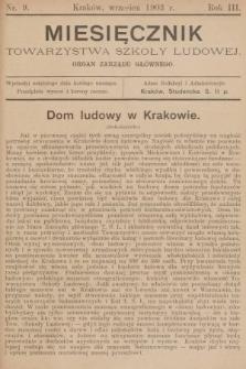 Miesięcznik Towarzystwa Szkoły Ludowej : organ Zarządu Głównego. 1903, nr9