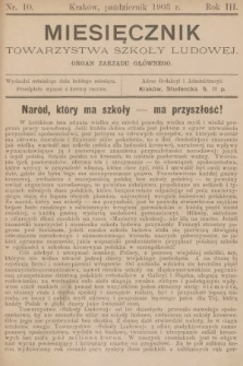 Miesięcznik Towarzystwa Szkoły Ludowej : organ Zarządu Głównego. 1903, nr10