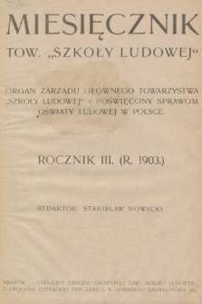 Miesięcznik Towarzystwa Szkoły Ludowej : organ Zarządu Głównego. 1903, spis rzeczy