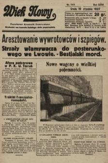 Wiek Nowy : popularny dziennik ilustrowany. 1927, nr7671