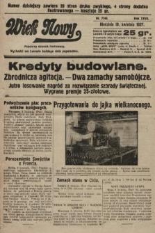 Wiek Nowy : popularny dziennik ilustrowany. 1927, nr7740