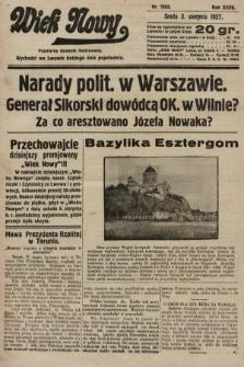 Wiek Nowy : popularny dziennik ilustrowany. 1927, nr7832