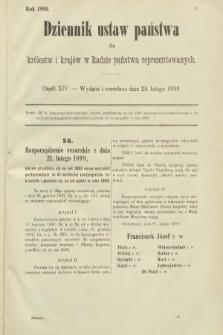Dziennik Ustaw Państwa dla Królestw i Krajów w Radzie Państwa Reprezentowanych. 1899, cz.14