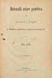 Dziennik Ustaw Państwa dla Królestw i Krajów w Radzie Państwa Reprezentowanych. 1899 [całość]