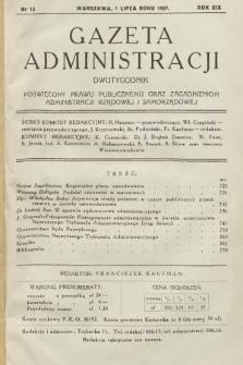 Gazeta Administracji : dwutygodnik poświęcony prawu publicznemu oraz zagadnieniom administracji rządowej i samorządowej. 1937, nr13