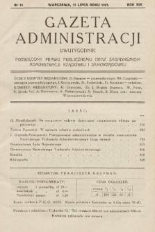 Gazeta Administracji : dwutygodnik poświęcony prawu publicznemu oraz zagadnieniom administracji rządowej i samorządowej. 1937, nr14