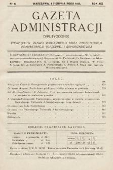 Gazeta Administracji : dwutygodnik poświęcony prawu publicznemu oraz zagadnieniom administracji rządowej i samorządowej. 1937, nr15