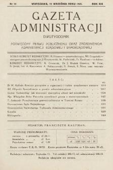 Gazeta Administracji : dwutygodnik poświęcony prawu publicznemu oraz zagadnieniom administracji rządowej i samorządowej. 1937, nr18
