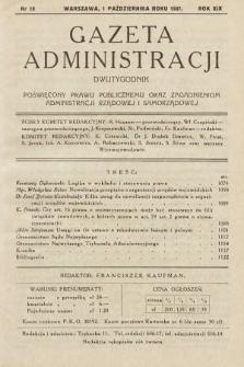 Gazeta Administracji : dwutygodnik poświęcony prawu publicznemu oraz zagadnieniom administracji rządowej i samorządowej. 1937, nr19