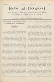 Przegląd Lekarski : Organ Towarzystw Lekarskich Krakowskiego i Galicyjskiego, oraz Towarzystwa Lekarzy Polskich w Chicago. 1907, nr3