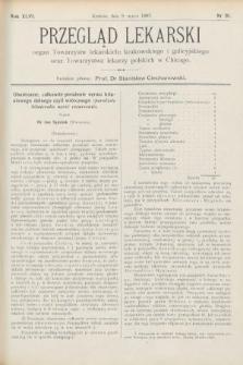 Przegląd Lekarski : Organ Towarzystw Lekarskich Krakowskiego i Galicyjskiego, oraz Towarzystwa Lekarzy Polskich w Chicago. 1907, nr10