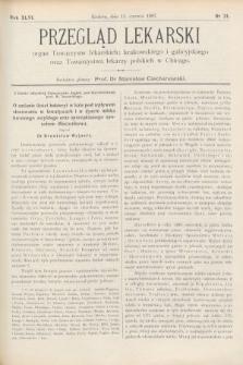 Przegląd Lekarski : Organ Towarzystw Lekarskich Krakowskiego i Galicyjskiego, oraz Towarzystwa Lekarzy Polskich w Chicago. 1907, nr24