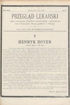 Przegląd Lekarski : Organ Towarzystw Lekarskich Krakowskiego i Galicyjskiego, oraz Towarzystwa Lekarzy Polskich w Chicago. 1907, nr27